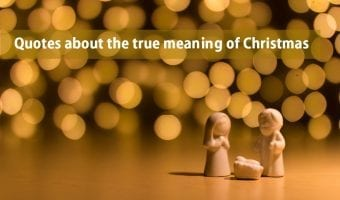 55 Inspirational Quotes about the True Spirit of Christmas