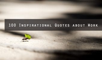 100 Best Inspirational Quotes for Work