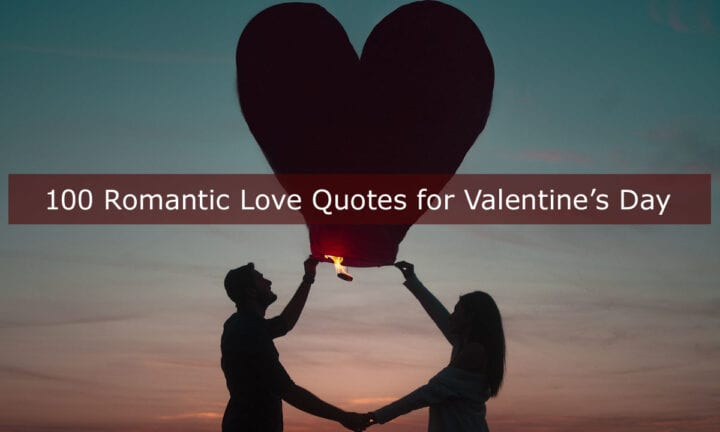 Love Quotes For Valentines Day 100 Romantic Love Quotes And Sayings For Valentine's Day